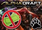esports real money contests stopped by alphadraft