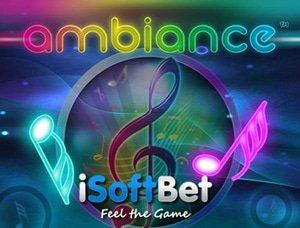 iSoftBet Ambiance Slot