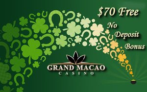 $70 Grand Macao Casino Free Chip For St Patrick's Day