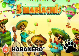 Habanero Casinos New 5 Mariachis Slot