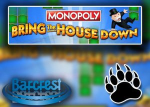 monopoly bring the house down slot barcrest casinos