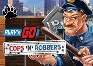 Play'n GO Casinos Release New Cops n Robbers Slot