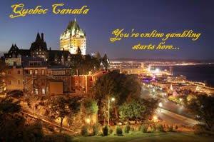 Quebec Online Gambling Mecca