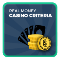 real money casino criteria