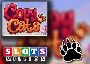slotsmillion promotion copy cats netent